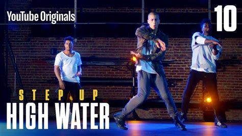 Step Up: High Water, Episode 10 - YouTube