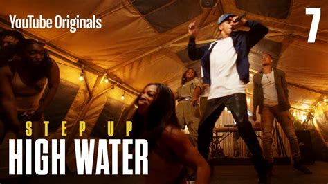 Step Up: High Water, Episode 7 - YouTube